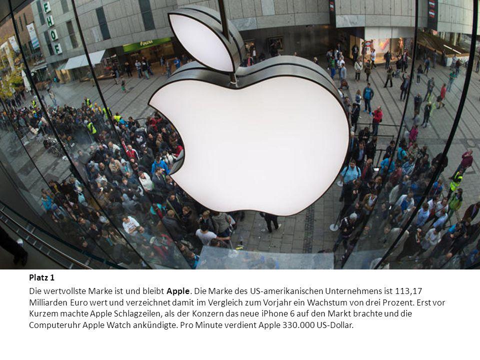 Platz 1 Die wertvollste Marke ist und bleibt Apple. Die Marke des US-amerikanischen Unternehmens ist 113,17 Milliarden Euro wert und verzeichnet damit