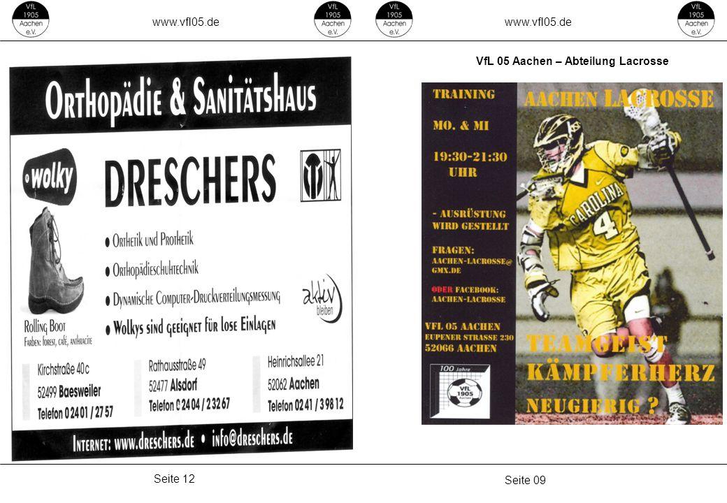 www.vfl05.de Seite 09 Seite 12 VfL 05 Aachen – Abteilung Lacrosse