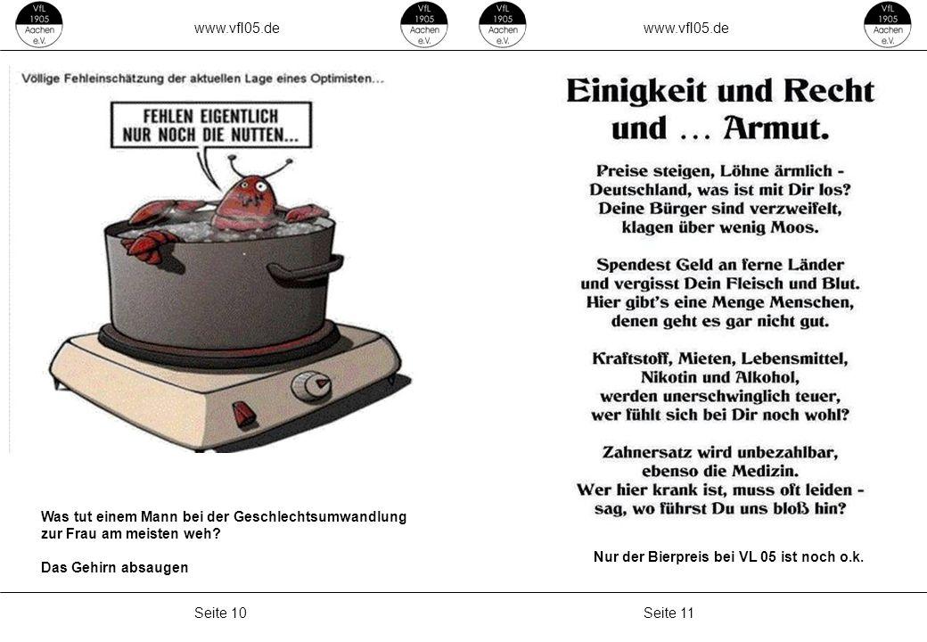 www.vfl05.de Seite 11Seite 10 ZEICHENERKLÄRUNG Erzeugt: 04.05.2011 04:33 Nur der Bierpreis bei VL 05 ist noch o.k.