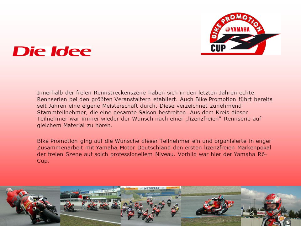 Der Bike Promotion Yamaha R1 Cup - Saison 2005 3 2 1START