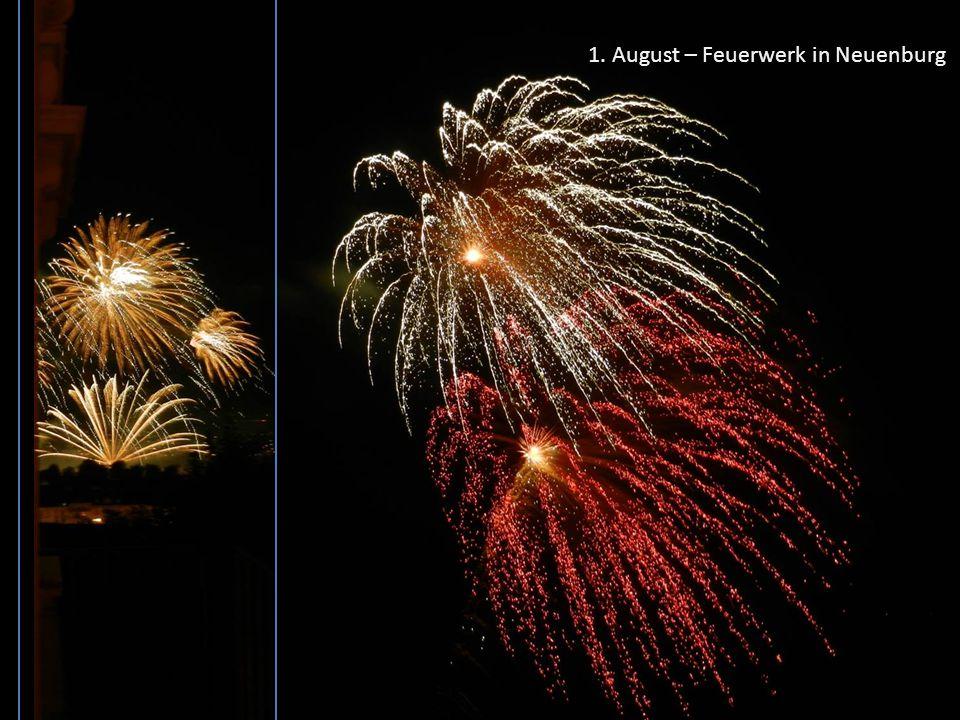 1. August – Feuerwerk in Neuenburg