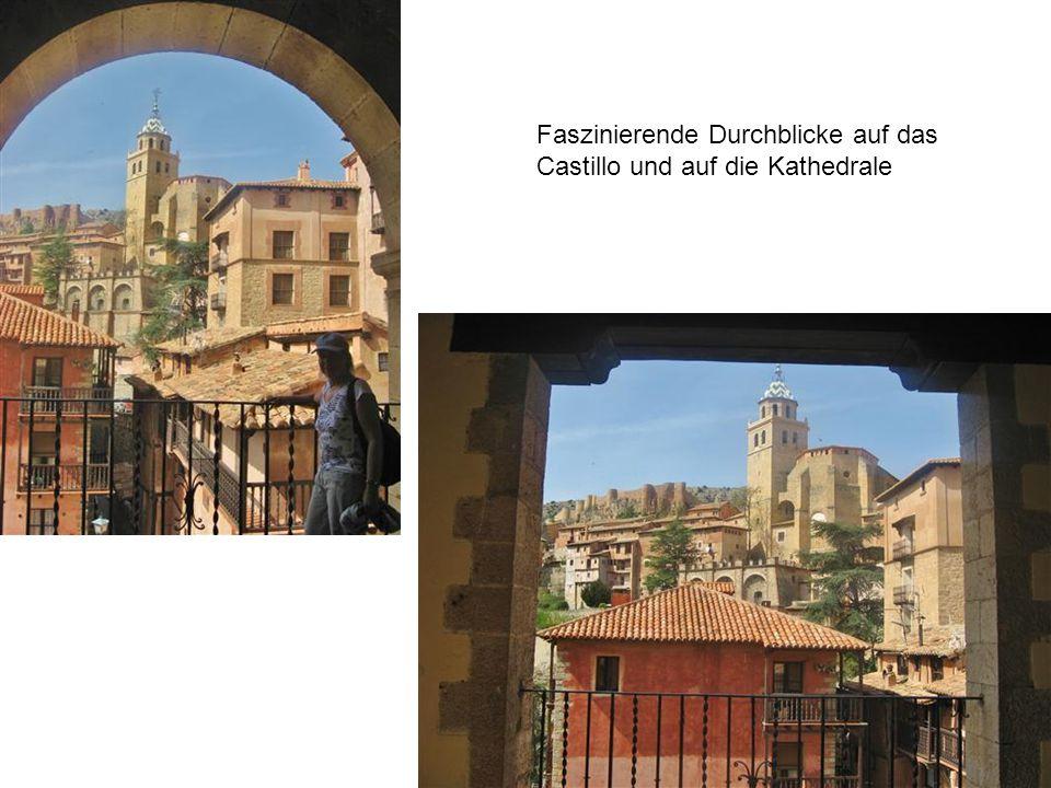 Faszinierende Durchblicke auf das Castillo und auf die Kathedrale