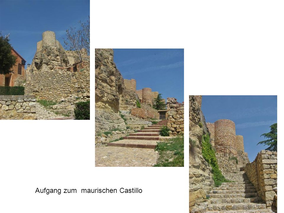 Eingang ins Castillo Aufgang zum maurischen Castillo