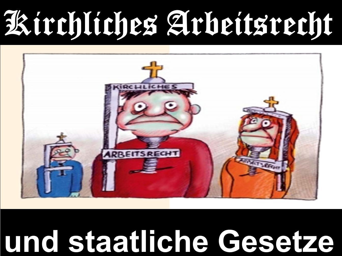 156 Kirchliches Arbeitsrecht und staatliche Gesetze