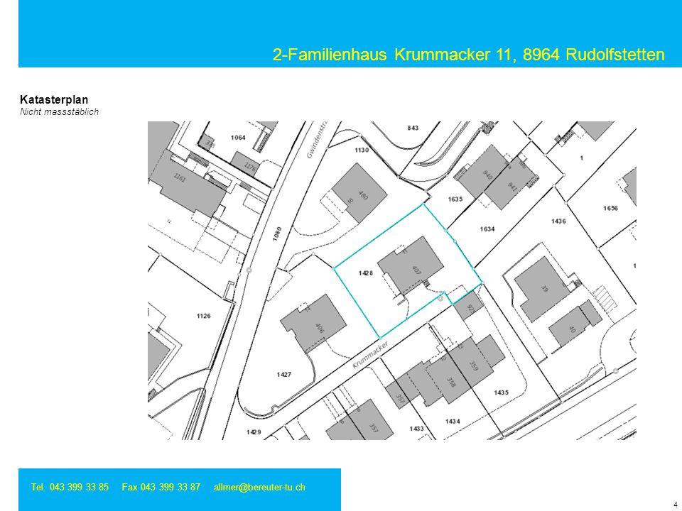 2-Familienhaus Krummacker 11, 8964 Rudolfstetten Tel. 043 399 33 85 Fax 043 399 33 87 allmer@bereuter-tu.ch 4 Katasterplan Nicht massstäblich