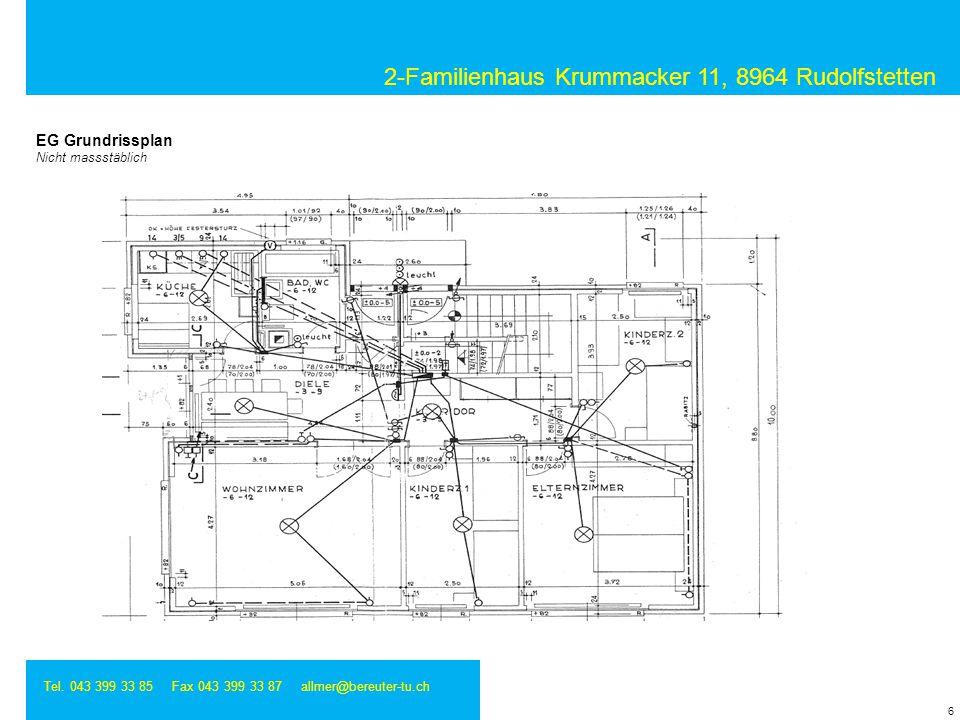 2-Familienhaus Krummacker 11, 8964 Rudolfstetten Tel. 043 399 33 85 Fax 043 399 33 87 allmer@bereuter-tu.ch 6 EG Grundrissplan Nicht massstäblich