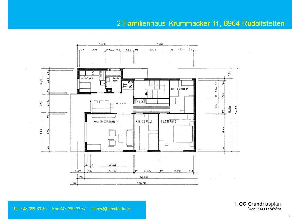 2-Familienhaus Krummacker 11, 8964 Rudolfstetten Tel. 043 399 33 85 Fax 043 399 33 87 allmer@bereuter-tu.ch 7 1. OG Grundrissplan Nicht massstäblich