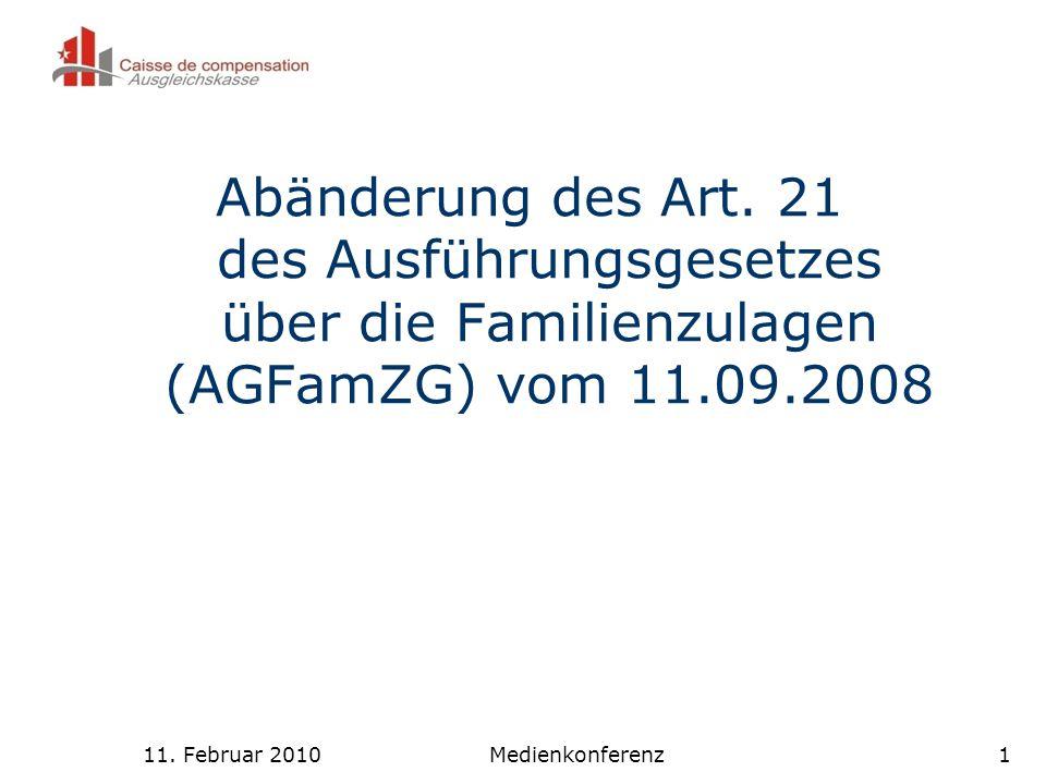 11. Februar 2010Medienkonferenz1 Abänderung des Art.
