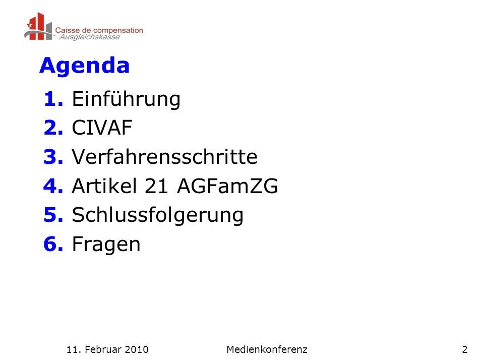11. Februar 2010Medienkonferenz2 Agenda 1. Einführung 2.