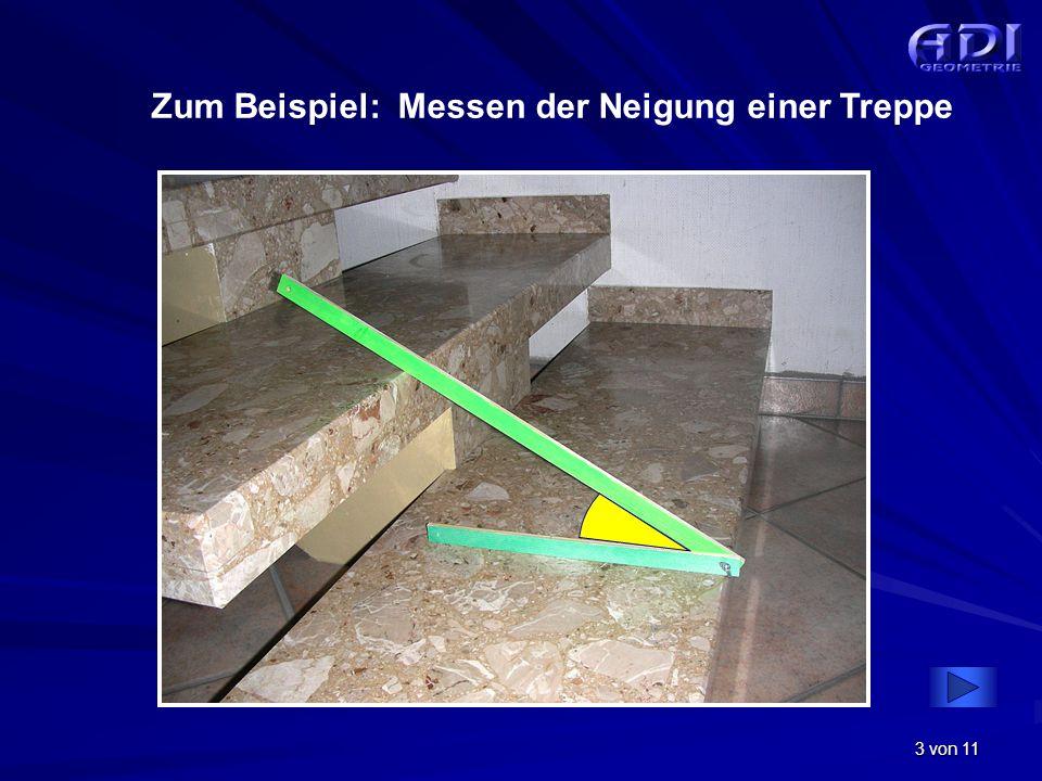 3 von 11 Zum Beispiel: Messen der Neigung einer Treppe