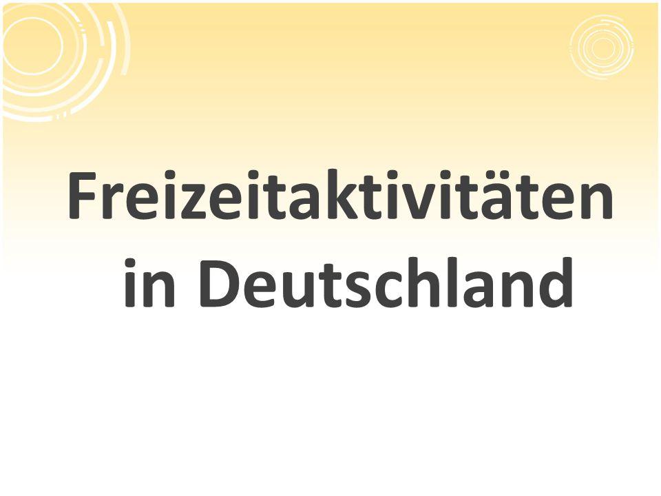 Freizeitaktivitäten in Deutschland