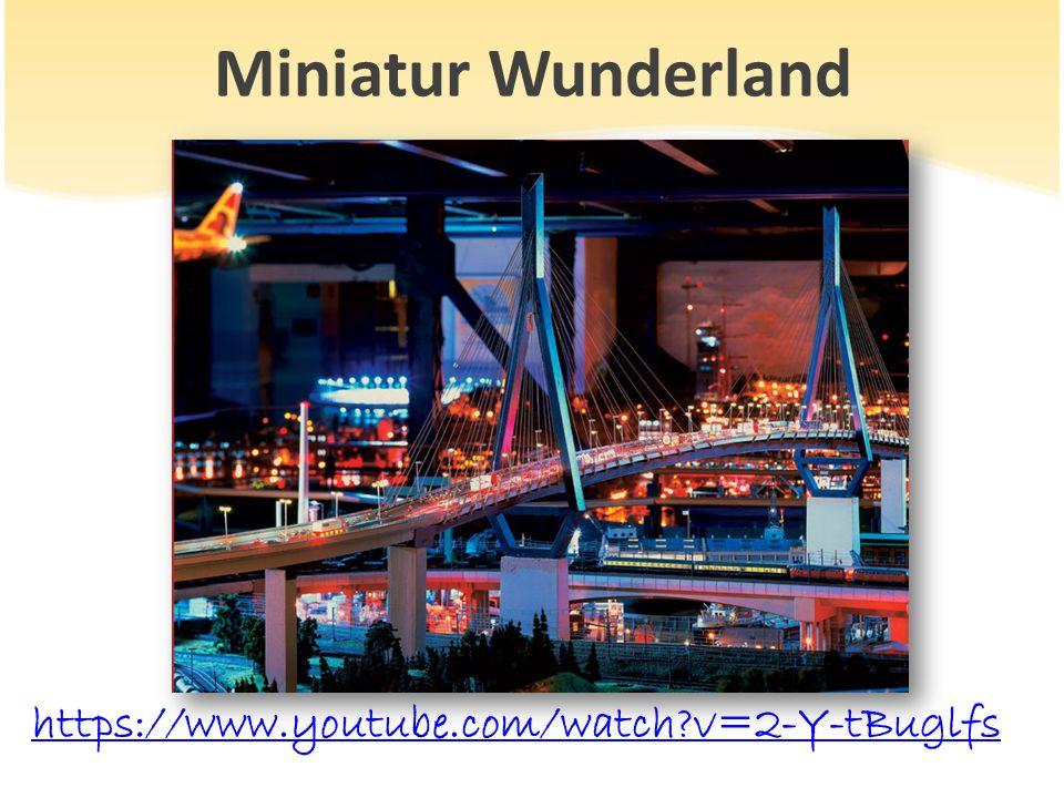 Miniatur Wunderland https://www.youtube.com/watch?v=2-Y-tBuglfs
