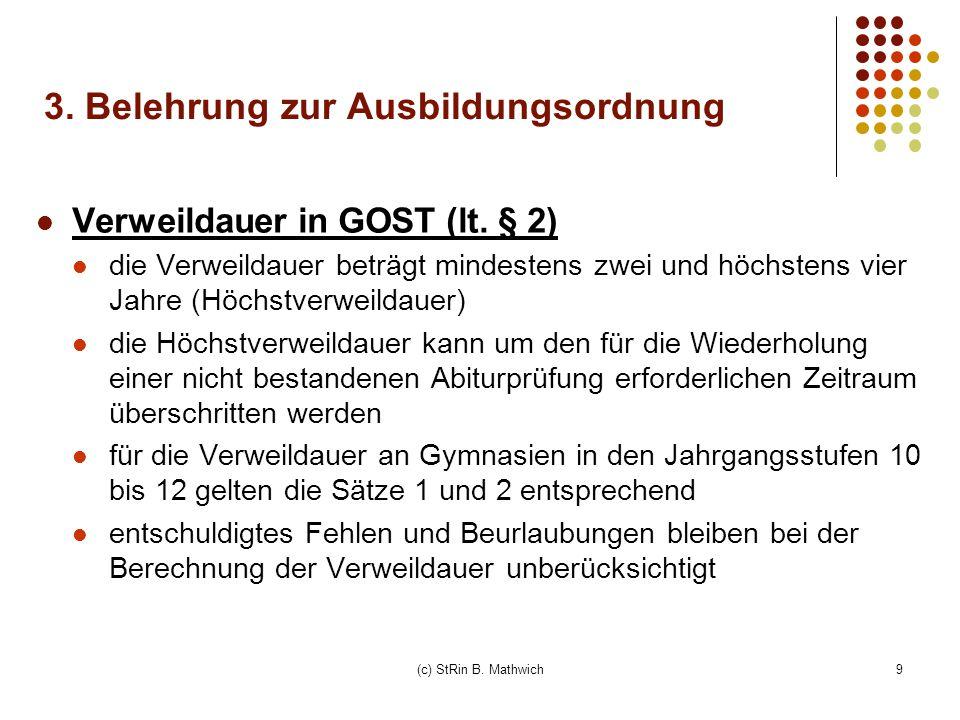 9 3.Belehrung zur Ausbildungsordnung Verweildauer in GOST (lt.