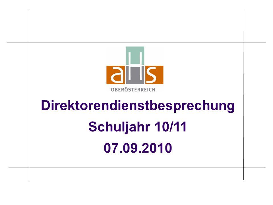 Direktorendienstbesprechung Schuljahr 10/11 07.09.2010