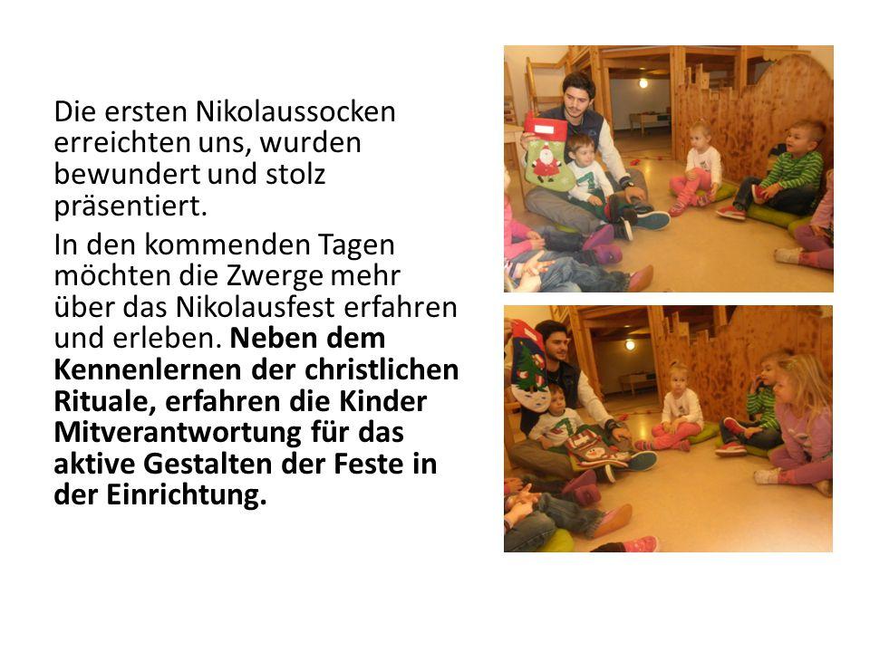 Die ersten Nikolaussocken erreichten uns, wurden bewundert und stolz präsentiert. In den kommenden Tagen möchten die Zwerge mehr über das Nikolausfest