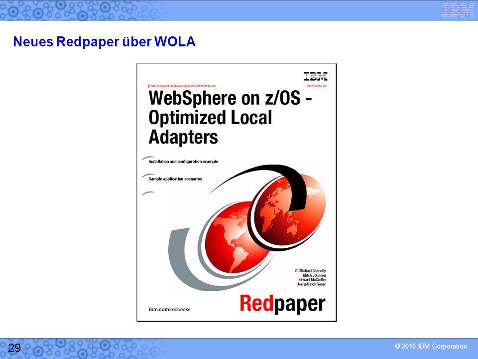 © 2010 IBM Corporation 29 Neues Redpaper über WOLA