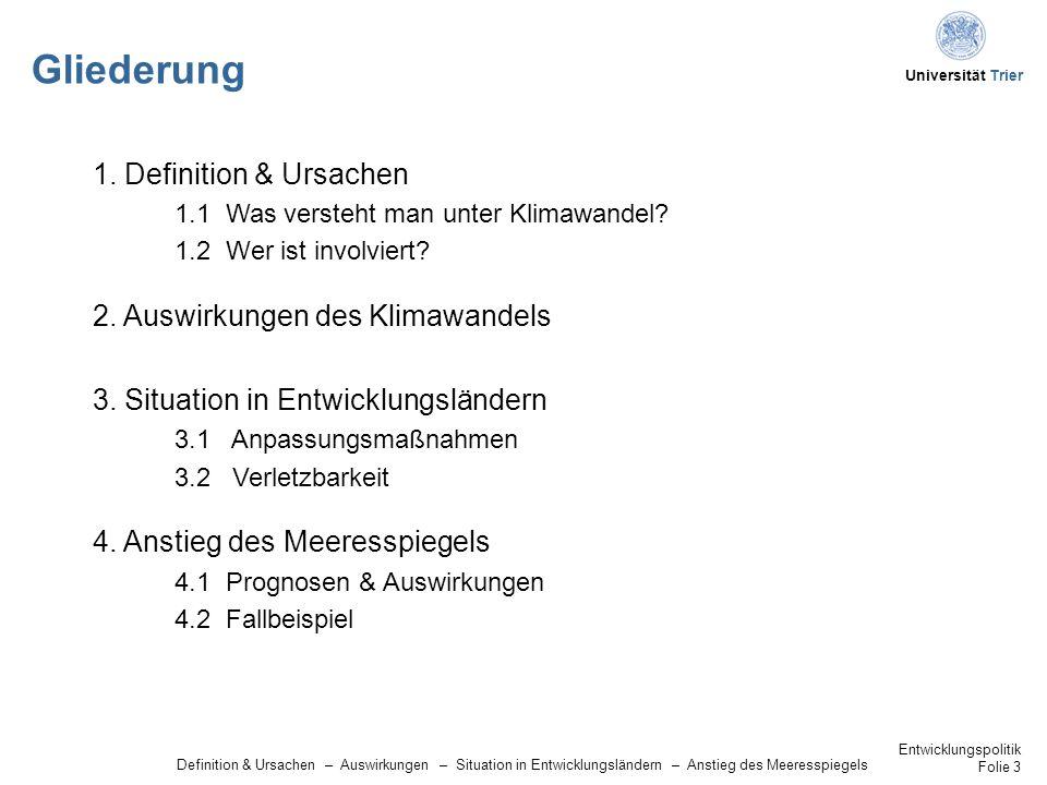 Universität Trier Anstieg des Meeresspiegels Auswirkungen auf ökologischer, sozialer und wirtschaftlicher Ebene 11 ökologisch  Stürme und Überflutungen, dadurch u.