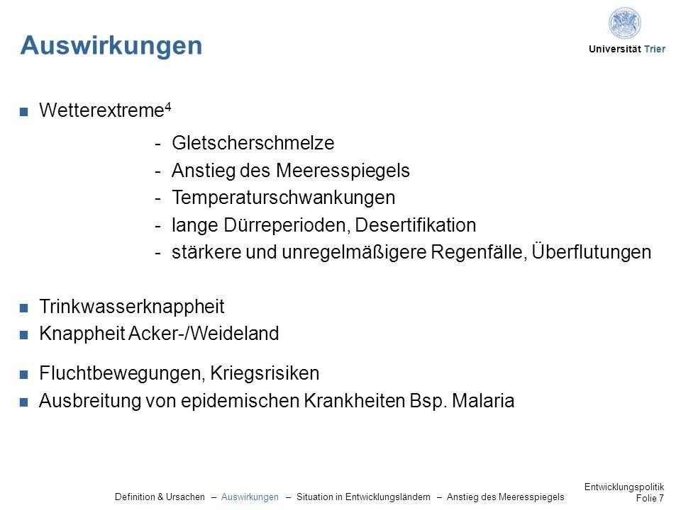 Universität Trier Auswirkungen Definition & Ursachen – Auswirkungen – Situation in Entwicklungsländern – Anstieg des Meeresspiegels Entwicklungspolitik Folie 8