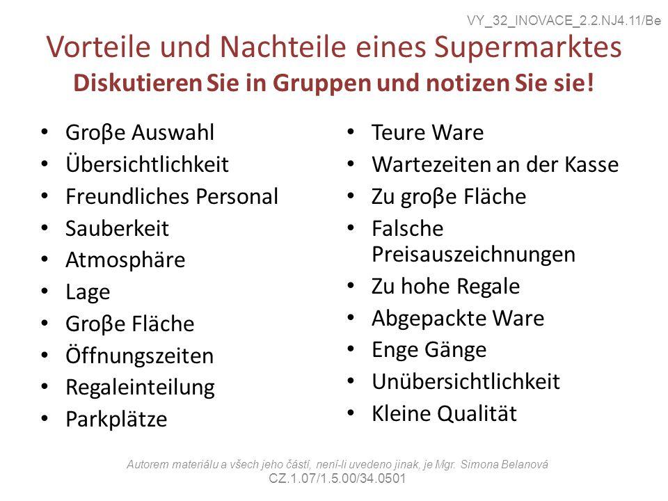 Vorteile und Nachteile eines Supermarktes Diskutieren Sie in Gruppen und notizen Sie sie.