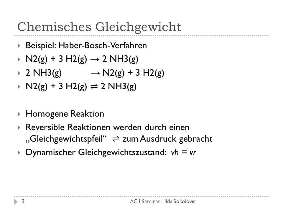 Chemisches Gleichgewicht  Beispiel: Haber-Bosch-Verfahren  N2(g) + 3 H2(g) → 2 NH3(g)  2 NH3(g) → N2(g) + 3 H2(g)  N2(g) + 3 H2(g) ⇌ 2 NH3(g)  Ho