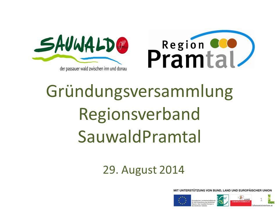 Gründungsversammlung Regionsverband SauwaldPramtal 29. August 2014 1
