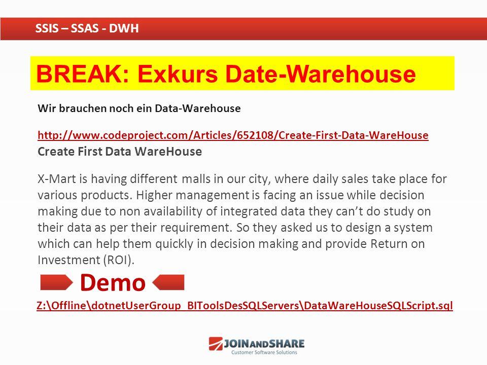 Wir brauchen noch ein Data-Warehouse http://www.codeproject.com/Articles/652108/Create-First-Data-WareHouse http://www.codeproject.com/Articles/652108