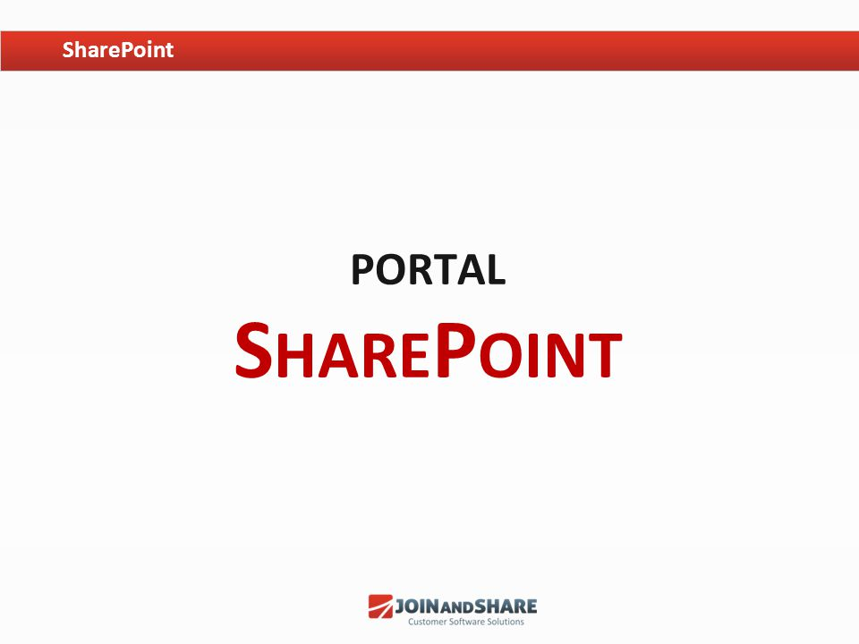 PORTAL S HARE P OINT SharePoint