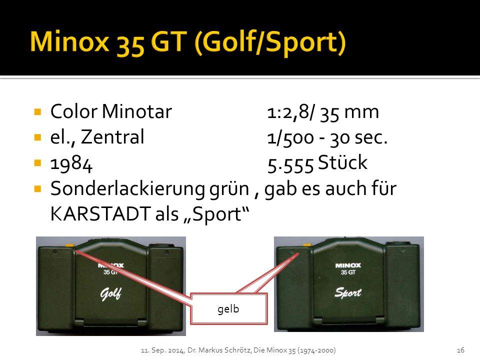  Color Minotar1:2,8/ 35 mm  el., Zentral1/500 - 30 sec.