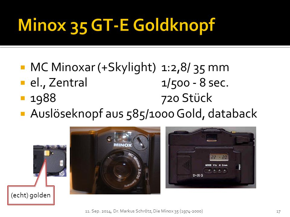  MC Minoxar (+Skylight) 1:2,8/ 35 mm  el., Zentral1/500 - 8 sec.