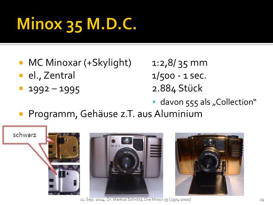  MC Minoxar (+Skylight) 1:2,8/ 35 mm  el., Zentral1/500 - 1 sec.