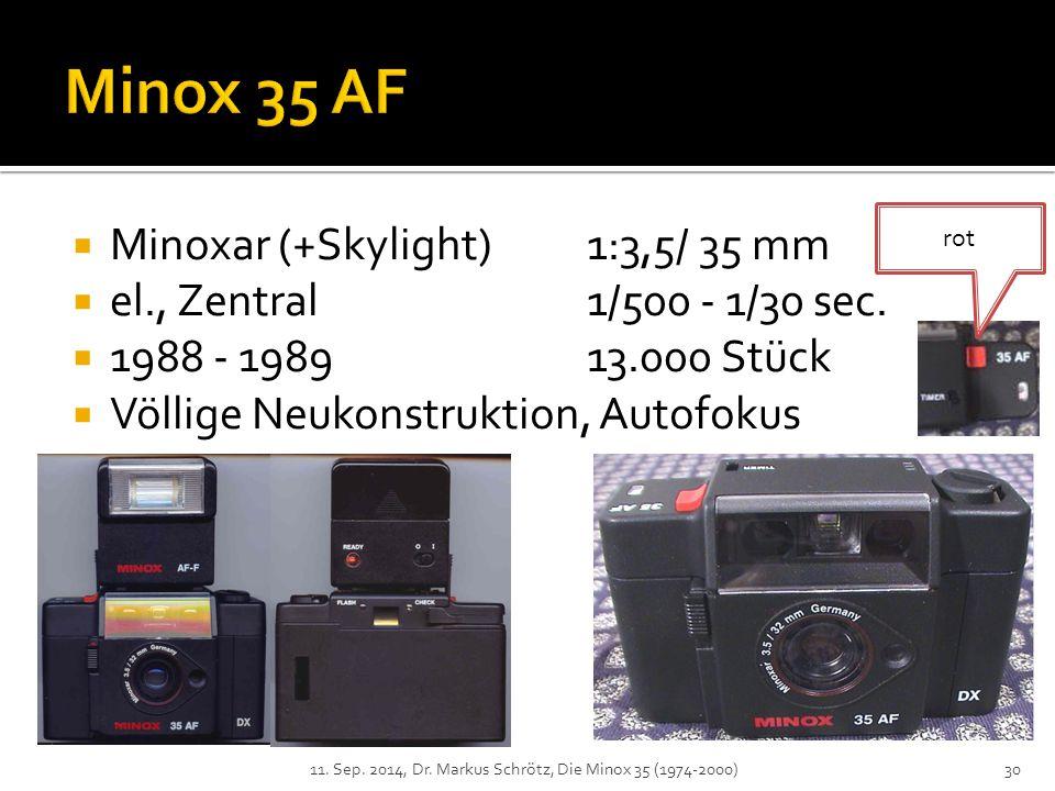  Minoxar (+Skylight)1:3,5/ 35 mm  el., Zentral1/500 - 1/30 sec.