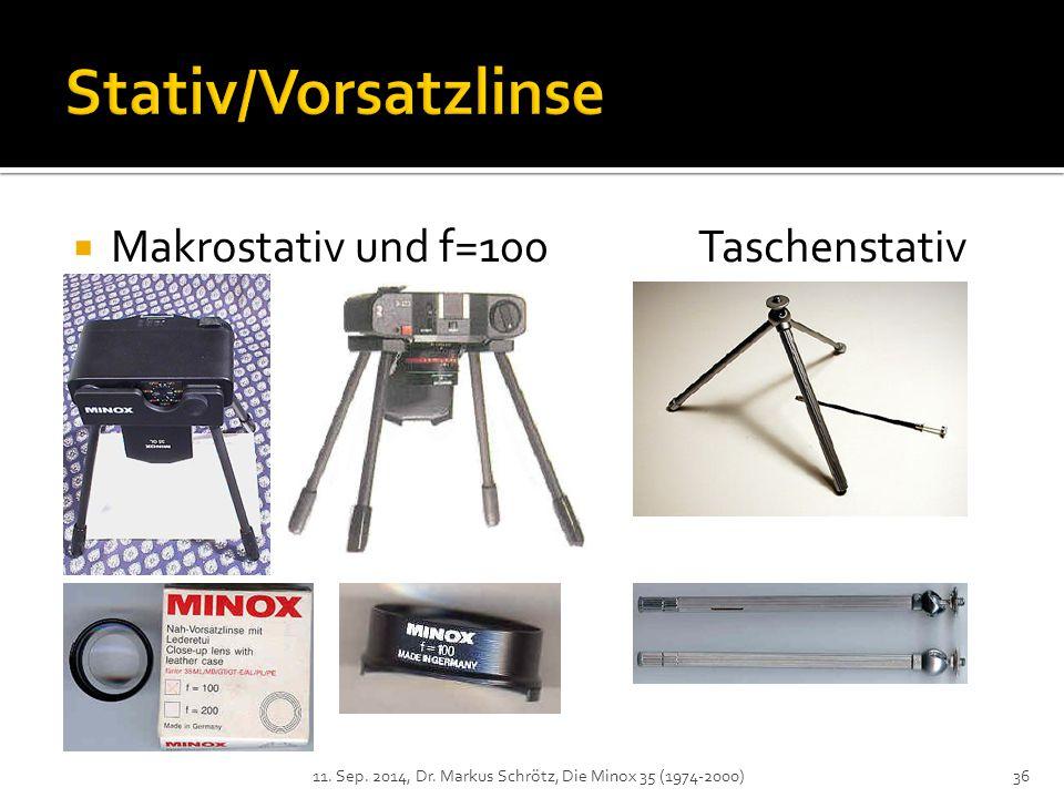  Makrostativ und f=100Taschenstativ 11. Sep. 2014, Dr. Markus Schrötz, Die Minox 35 (1974-2000)36