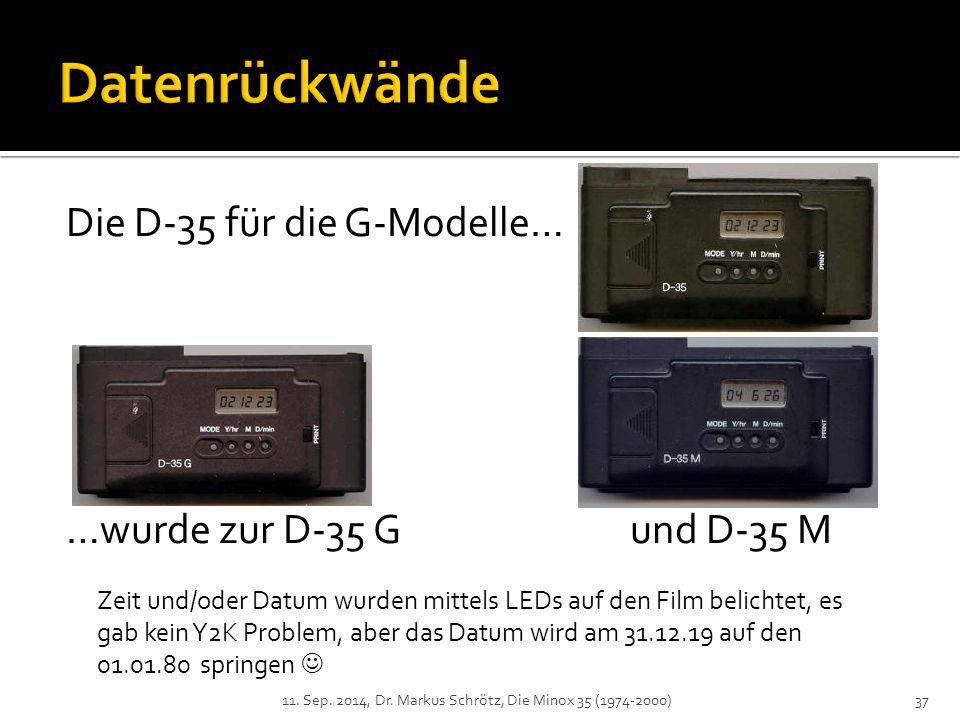 Die D-35 für die G-Modelle… …wurde zur D-35 G und D-35 M 11.