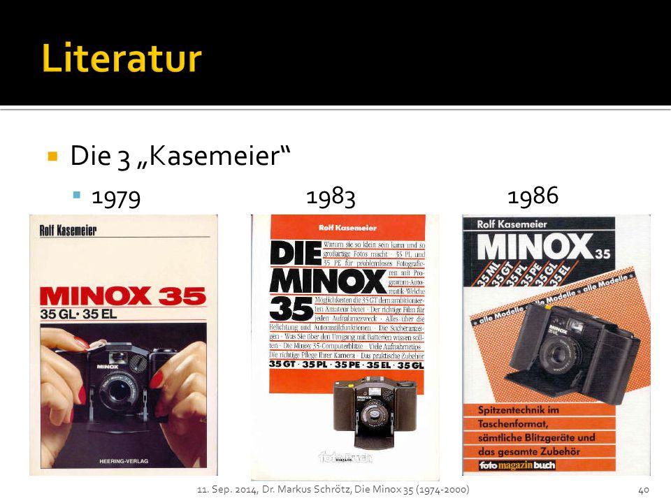 " Die 3 ""Kasemeier  197919831986 11. Sep. 2014, Dr. Markus Schrötz, Die Minox 35 (1974-2000)40"
