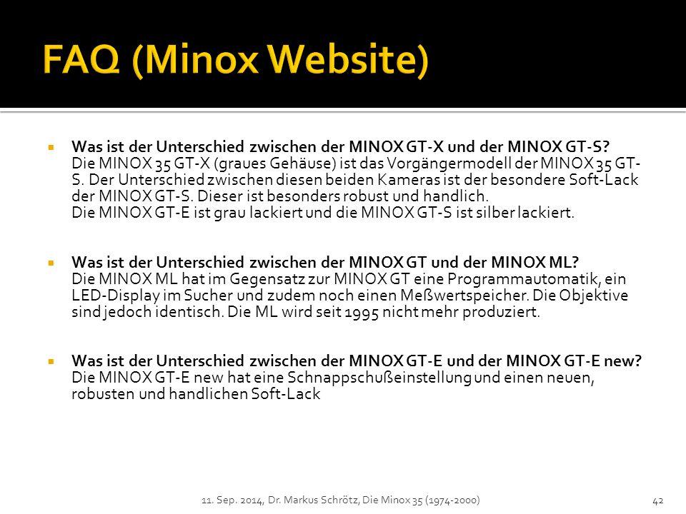  Was ist der Unterschied zwischen der MINOX GT-X und der MINOX GT-S.