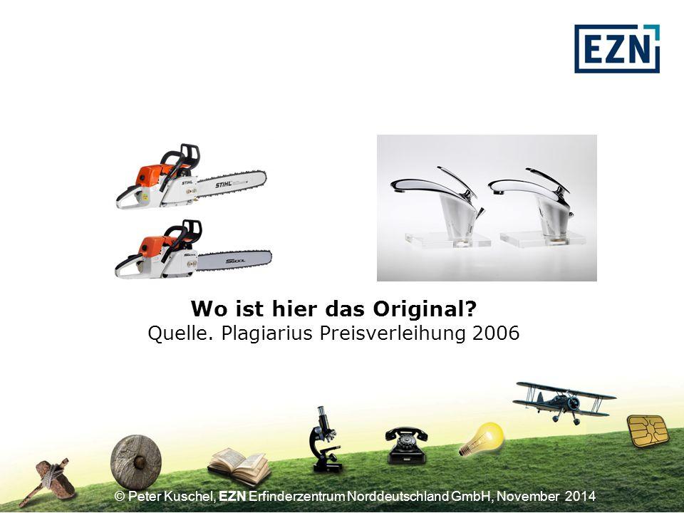 © Peter Kuschel, EZN Erfinderzentrum Norddeutschland GmbH, November 2014 Die Vorstellungen über den gewerblichen Rechtsschutz sind vage Doppel- und Nachentwicklungen verursachen mehr als 12 Mrd.