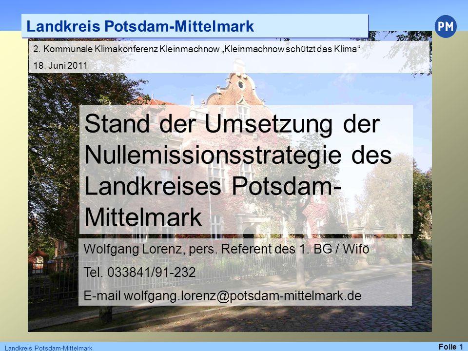 Folie 2 Landkreis Potsdam-Mittelmark Der Landkreis Potsdam-Mittelmark strebt eine Vorreiterrolle im Bereich der erneuerbaren Energien an.