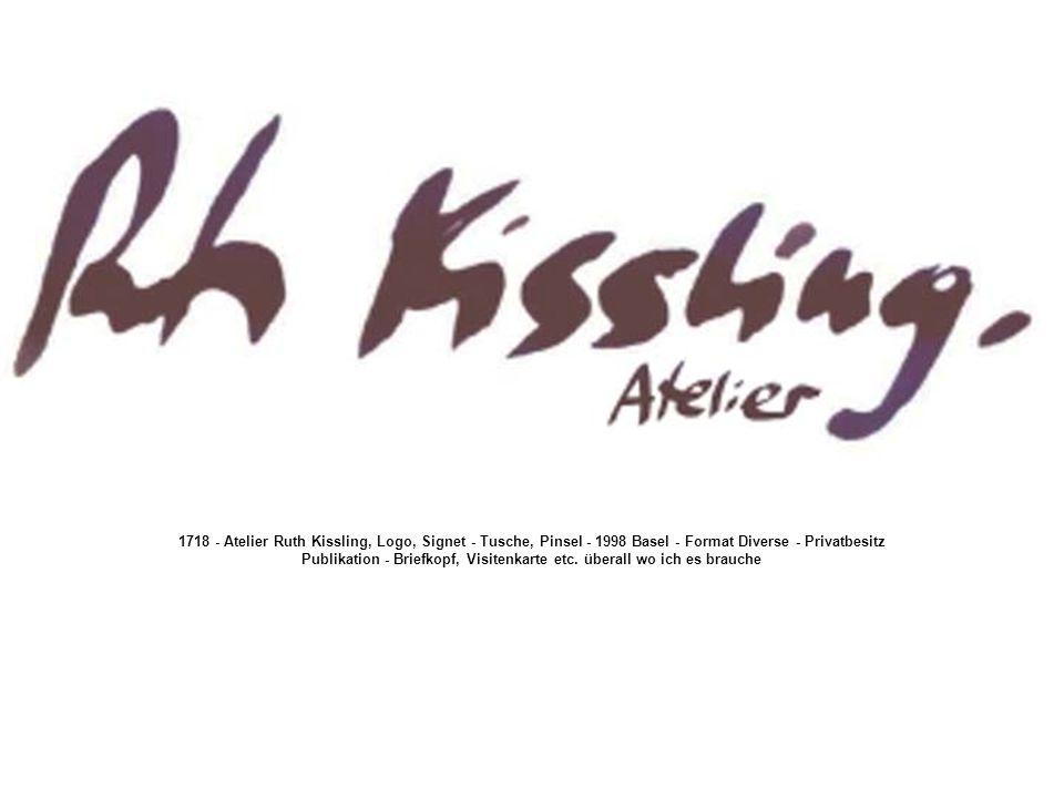 1718 - Atelier Ruth Kissling, Logo, Signet - Tusche, Pinsel - 1998 Basel - Format Diverse - Privatbesitz Publikation - Briefkopf, Visitenkarte etc.