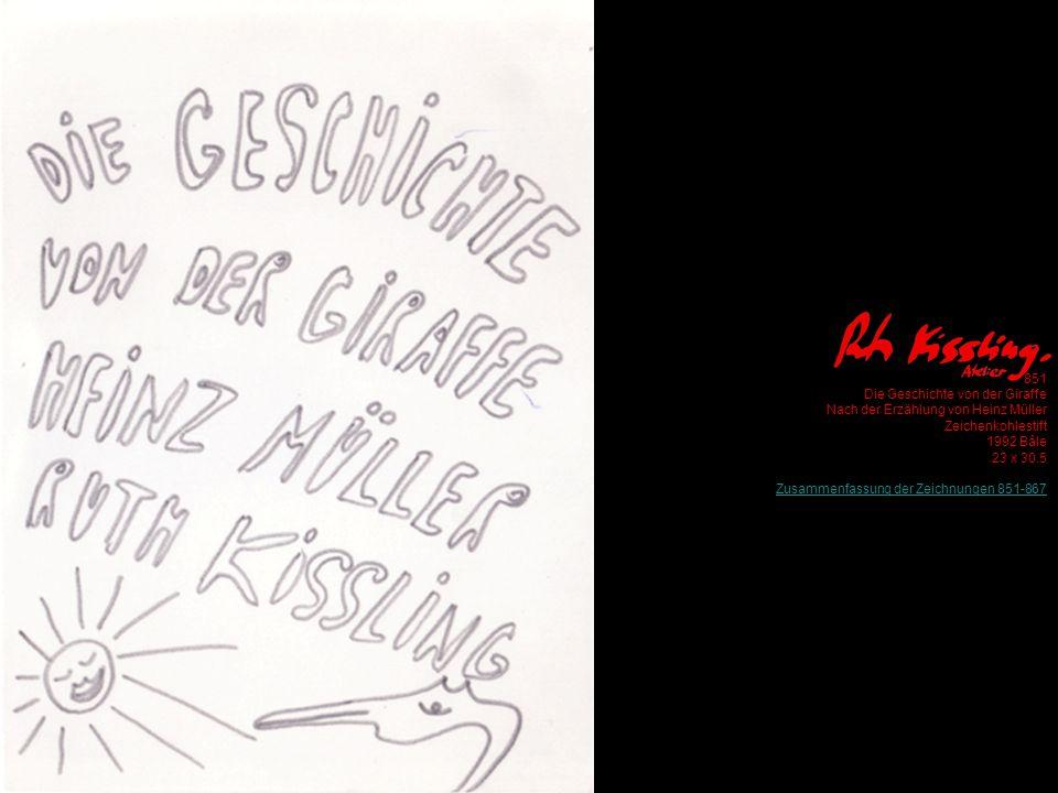 851 Die Geschichte von der Giraffe Nach der Erzählung von Heinz Müller Zeichenkohlestift 1992 Bâle 23 x 30.5 Zusammenfassung der Zeichnungen 851-867