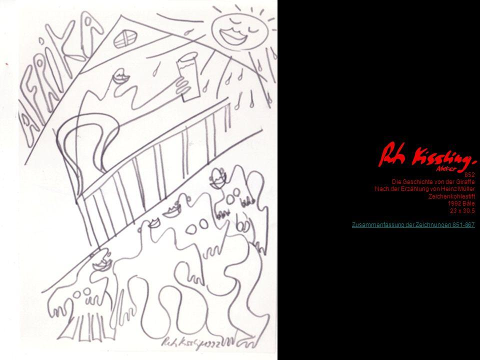 852 Die Geschichte von der Giraffe Nach der Erzählung von Heinz Müller Zeichenkohlestift 1992 Bâle 23 x 30.5 Zusammenfassung der Zeichnungen 851-867