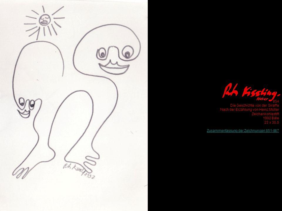 854 Die Geschichte von der Giraffe Nach der Erzählung von Heinz Müller Zeichenkohlestift 1992 Bâle 23 x 30.5 Zusammenfassung der Zeichnungen 851-867