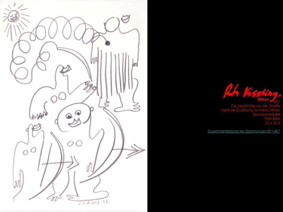 857 Die Geschichte von der Giraffe Nach der Erzählung von Heinz Müller Zeichenkohlestift 1992 Bâle 23 x 30.5 Zusammenfassung der Zeichnungen 851-867