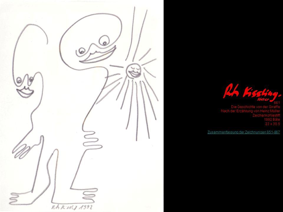 861 Die Geschichte von der Giraffe Nach der Erzählung von Heinz Müller Zeichenkohlestift 1992 Bâle 23 x 30.5 Zusammenfassung der Zeichnungen 851-867