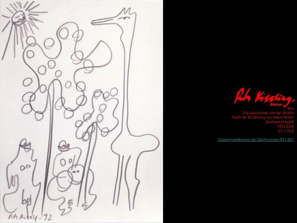 864 Die Geschichte von der Giraffe Nach der Erzählung von Heinz Müller Zeichenkohlestift 1992 Bâle 23 x 30.5 Zusammenfassung der Zeichnungen 851-867