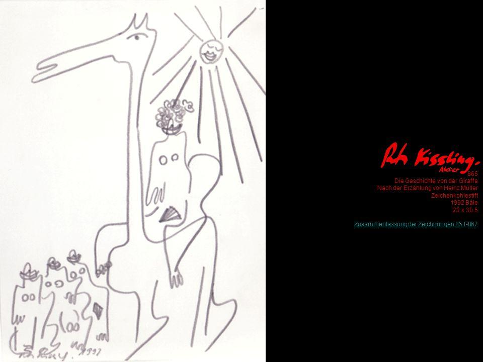 865 Die Geschichte von der Giraffe Nach der Erzählung von Heinz Müller Zeichenkohlestift 1992 Bâle 23 x 30.5 Zusammenfassung der Zeichnungen 851-867