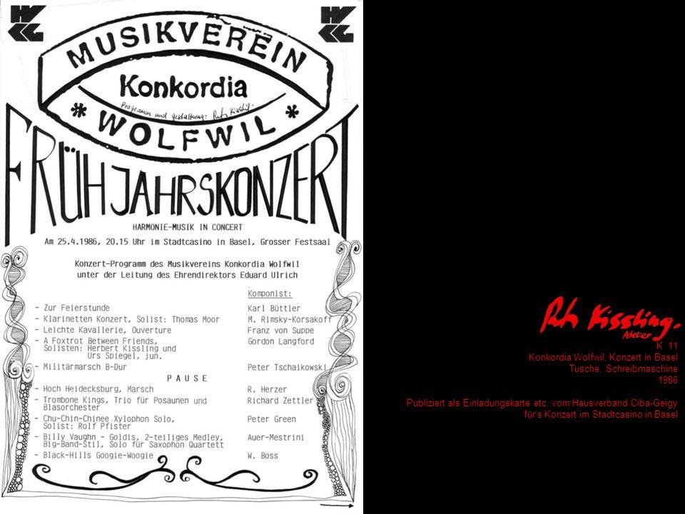 K 11 Konkordia Wolfwil, Konzert in Basel Tusche, Schreibmaschine 1986 Publiziert als Einladungskarte etc.