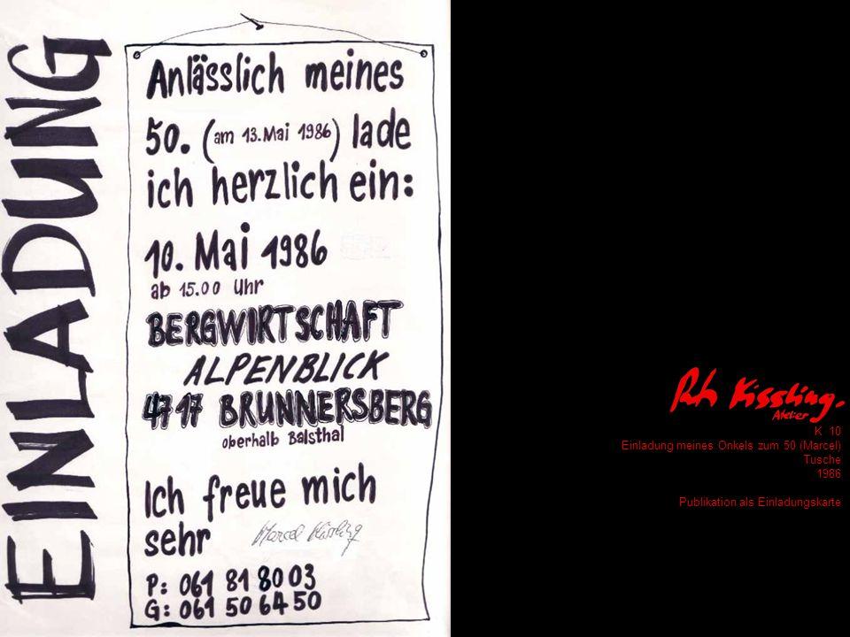 K 10 Einladung meines Onkels zum 50 (Marcel) Tusche 1986 Publikation als Einladungskarte