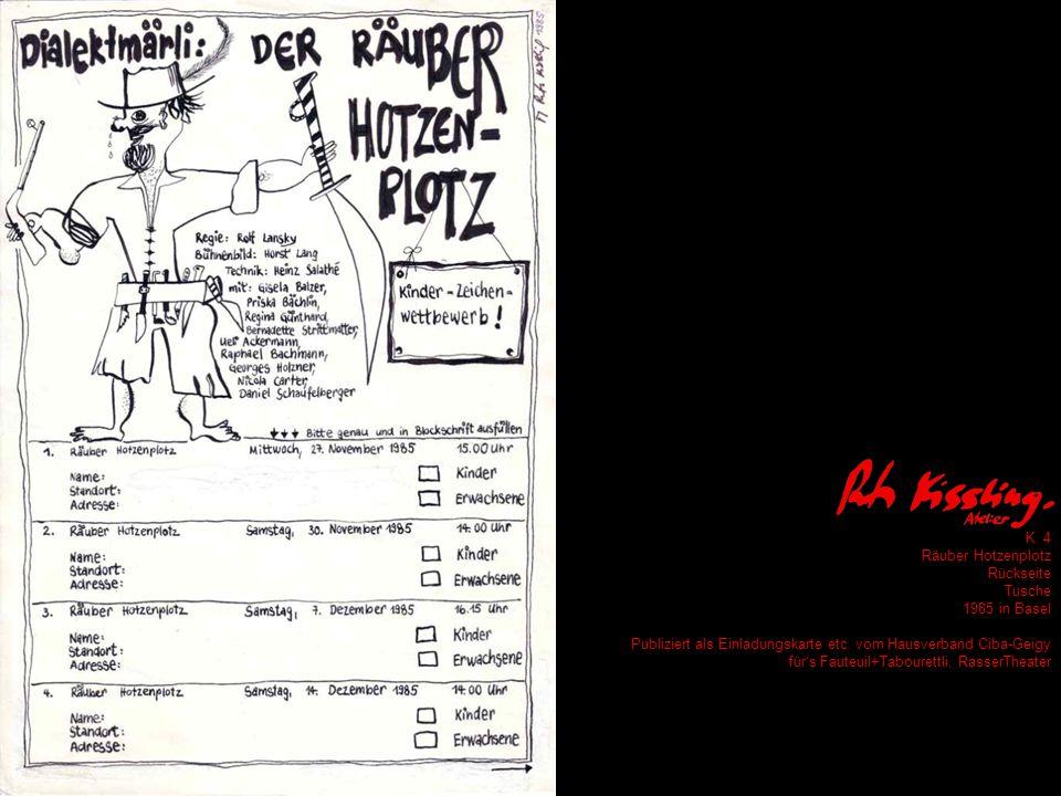 K 4 Räuber Hotzenplotz Rückseite Tusche 1985 in Basel Publiziert als Einladungskarte etc.