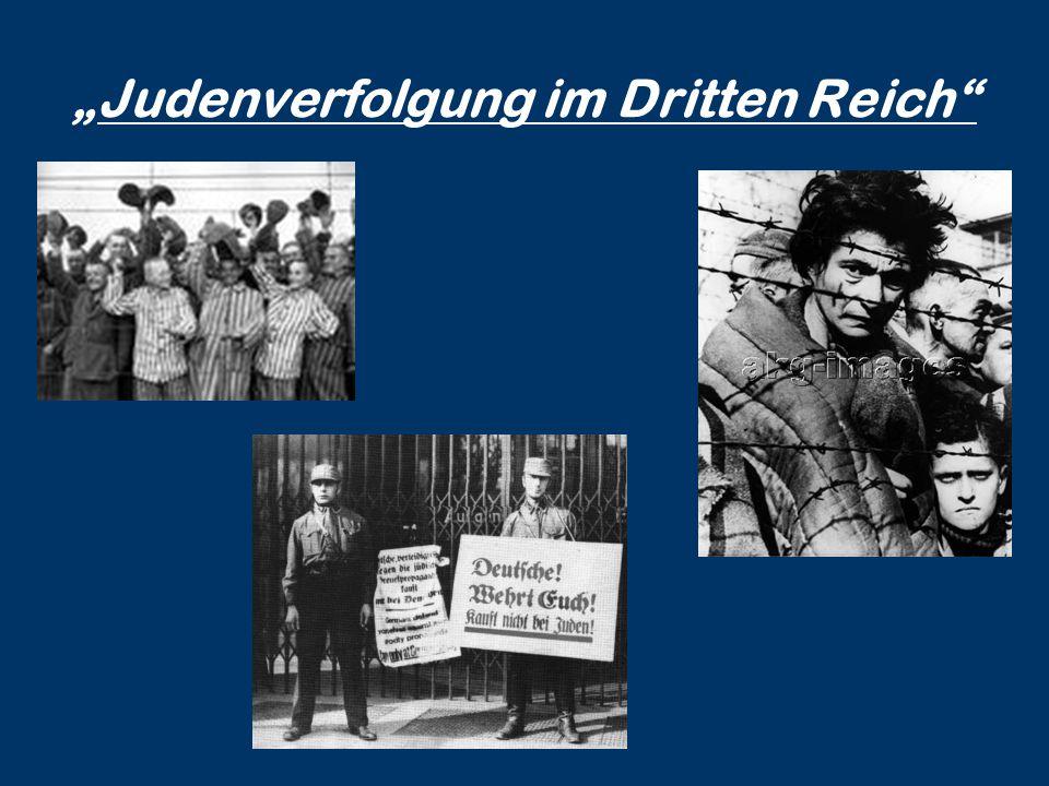 """""""Judenverfolgung im Dritten Reich"""""""