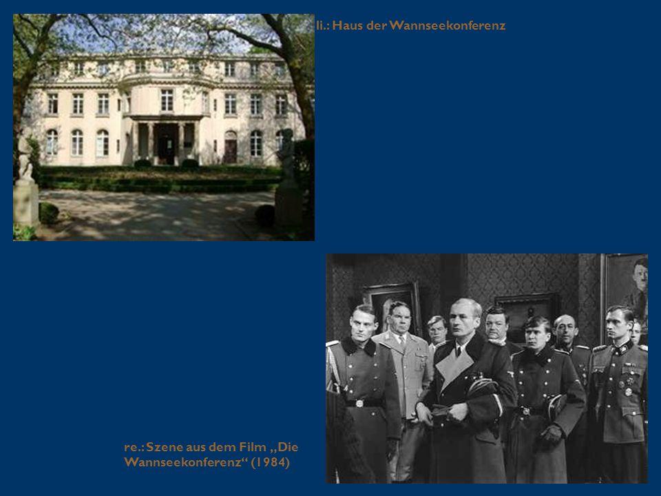 """li.: Haus der Wannseekonferenz re.: Szene aus dem Film """"Die Wannseekonferenz"""" (1984)"""